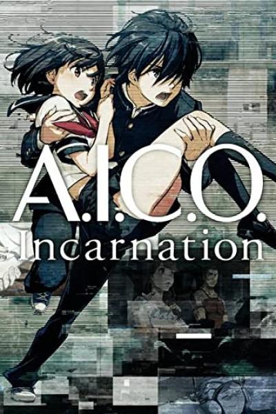 A.I.C.O. -Incarnation- (2018) A.I.C.O. คืนชีพ กู้โลก ตอนที่ 1-12 จบซับไทย