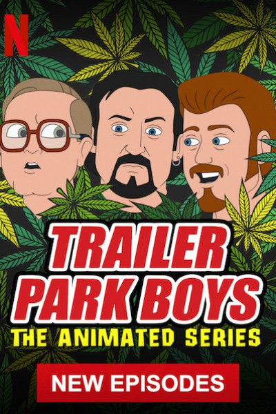 Trailer Park Boys Season1 เทรลเลอร์ พาร์ค บอยส์ ซีรีส์อนิเมชั่น ภาค1 ตอนที่ 1-10 ซับไทย